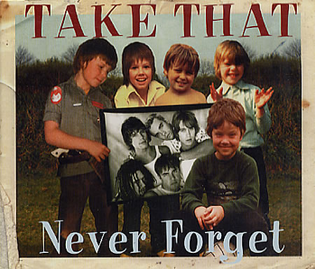 take-that-never-forget